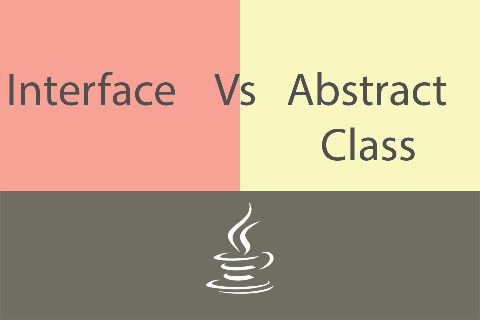 Interface Vs Abstract Class In Java